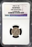 1903 O Barber Silver Dime graded AU Details by NGC!