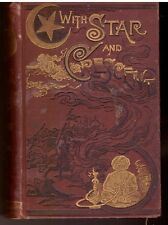With Star and Crescent. A full and authentic account of a recent journey with a
