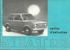 SEAT 133 notice d´entretien 1974 Manuel du Conducteur Handbuch BA