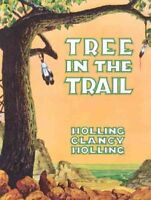 Tree in the Trail, Paperback by Holling, Clancy Holling, Like New Used, Free ...
