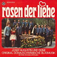 Josef Augustin und seine Donauschwäbische Blasmusik Rosen der Liebe