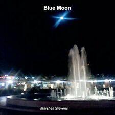 MARSHALL STEVENS - BLUE MOON NEW CD
