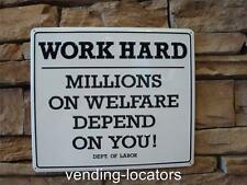 Work Hard Funny Embossed Metal Tin Sign Welfare Shop Garage Man Cave Government