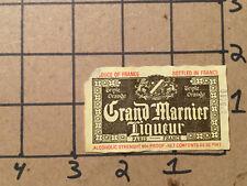 original Vintage Label -- GRAND MARNIER LIQUEUR --