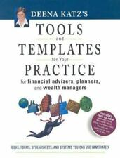 Deena Katz's Tools and Templates for Your Practice: For Financial Advisors, Pla