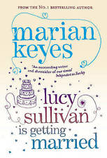 Lucy Sullivan is Getting Married by Marian Keyes (Paperback, 2007)