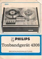PHILIPS - Tonbandgerät 4308 - Bedienungsanleitung - B3172