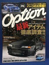Option 2018 04 April Japanese Car Magazine JDM Custom Turbo Tune Japan