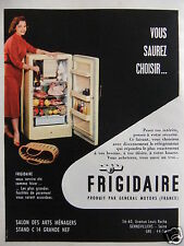 PUBLICITÉ 1956 FRIGIDAIRE DE GENERAL MOTORS VOUS SAUREZ CHOISIR - ADVERTISING