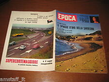 RIVISTA EPOCA 1962/592=SARDEGNA=JOHN GLENN=MARIA SCICOLONE=EDUARDO DE FILIPPO=