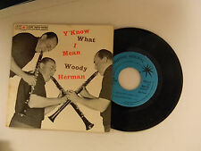 Woody Herman 45 ep /ps Y'KNOW WHAT I MEAN ~ Sesac VG+