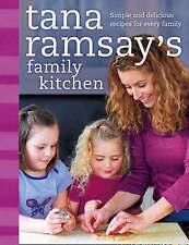 Tana Ramsay's Family Kitchen: Simple and Delicious Recipes Gordon Ramsay