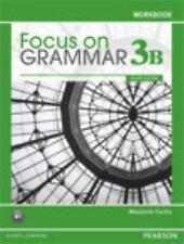 Focus on Grammar Vol. 3B Workbook 4th Ed. ESL, NEW 9780132170444