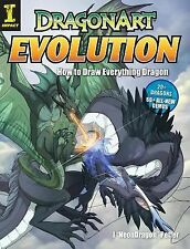 "Dragonart Evolution : How to Draw Everything Dragon by J. ""Neon Dragon""..."
