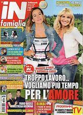 In Famiglia 2017 20.Barbara D'Urso-Antonella Clerici,Renato Zero,Martina Stella