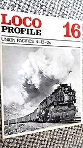 LOCO PROFILE #16: UNION PACIFICS 4-12-2s (1971)