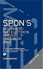 Spon's Mechanical and Electrical Services Price Book 2003 by Mott