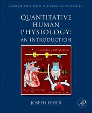 "Quantitative Human Physiology by Joseph J Feher ""VERY GOOD"" Condition"