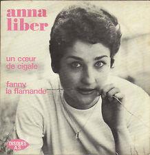 ANNA LIBER COEUR DE CIGALE / FANNY LA FLAMANDE FRENCH 45 SINGLE ARMAND MIGIANI