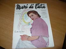 RIVISTA MANI DI FATA N.12 1954 CON TAVOLA DISEGNI MODELLO TAGLIATO DI VESTAGLIA
