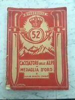 LIBRO 1934 52°REGGIMENTO FANTERIA CACCIATORI DELLE ALPI C.MONETA