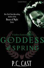Goddess Of Spring: Number 2 in series (Goddess Summoning),P. C. Cast