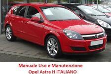 Manuale uso e manutenzione OPEL ASTRA H (2004/2011) ITALIANO PDF