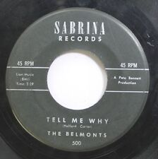 Hear! Doo Wop 45 The Belmonts - Tell Me Why / Smoke From Your Cigarette On Sabri