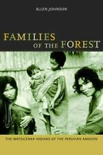 Families of the Forest: The Matsigenka Indians of the Peruvian Amazon-ExLibrary