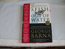 A Fish Out of Water : 9 Strategies Effective Leaders Use to Help You Get Back...