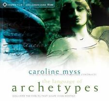 The Language of Archetypes : Discover the Forces That Shape Your Destiny by Caro