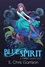 NEW Blue Spirit by E. Chris Garrison