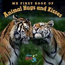 My First Book of Animal Hugs and Kisses by National Wildlife Federation Staff...
