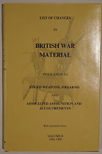 List of Changes in British War Material Weapons Firearms Ammo V.2 Reference Book