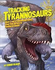 Seguimiento Tyrannosaurs (National Geographic Kids), Sloan, Christopher, Libro Nuevo