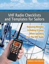 VHF Radio Checklists and Templates for Sailors: Reducing mistakes & making it ea