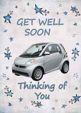 Smart Car  GET WELL SOON   A5 Personalised  Greeting Card PIDSMA1