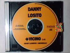 DANNY LOSITO + vicino cd singolo PR0M0 RAF