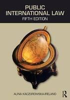 Public International Law by Kaczorowska-Ireland, Alina (University of the West I
