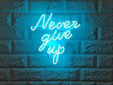 """New Never Give Up Neon Light Sign 14"""" Lamp Beer Bar Acrylic Real Glass"""