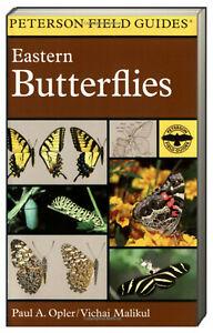 Peterson Field Guide Eastern Butterflies by Paul. A. Opler (Paperback)