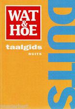 WAT Y HOE - TAALGIDS - duits - Brigitte PROEME-HEINZE tb (2007)