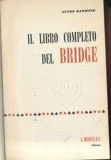 IL LIBRO COMPLETO DEL BRIDGE di Guido Barbone -  Mursia I ed. 1968