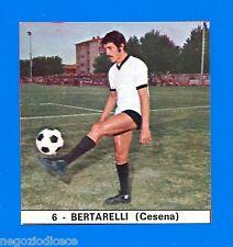 IL MONELLO CALCIO 73-74-Figurina-Sticker n. 6 - BERTARELLI - CESENA