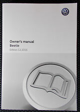 GENUINE VW BEETLE OWNERS MANUAL HANDBOOK – 12/2015 EDITION