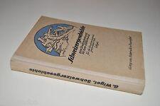 █ Gustav Wiget SCHWEIZERGESCHICHTE vom Dreiländerbund bis zum Völkerbund 1957 █
