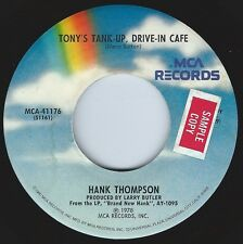 HANK THOMPSON Tonys Tank-Up Drive-In Cafe ((**NEAR MINT 45 from 1978**))