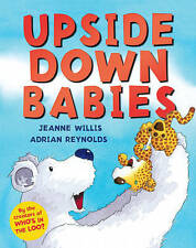 Upside Down Babies by Jeanne Willis, Book, New (Hardback)