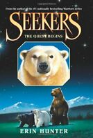 The Quest Begins (Seekers, Book 1) by Erin Hunter