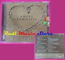 CD Amore E Amicizia PROMO Compilation SIGILLATO RON BATTISTI  no mc dvd vhs(C40)
